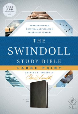 The Swindoll Study Bible NLT, Large Print - Swindoll, Charles R, Dr. (Notes by)