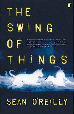 The Swing of Things - O'Reilly, Sean