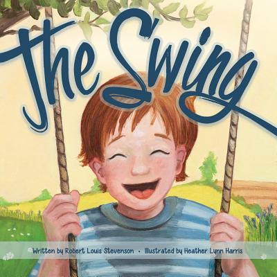 The Swing - Stevenson, Robert Louis