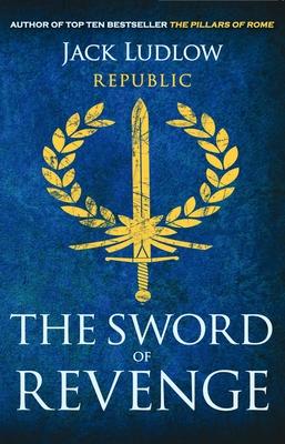 The Sword of Revenge - Ludlow, Jack