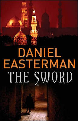 The Sword - Easterman, Daniel