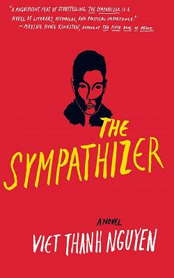 The Sympathizer - Nguyen, Viet Thanh, and Chau, Francois (Read by)