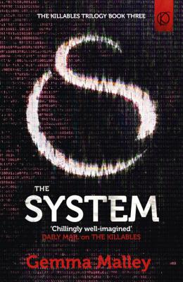 The System (The Killables Book Three) - Malley, Gemma