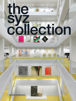 The Syz Collection - Trembley, Nicolas, and Dirie, Clement, and Grandjean, Emmanuel