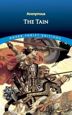 The Tain - Dunn, Joseph (Translated by)