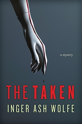 The Taken - Wolfe, Inger Ash