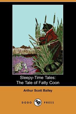 The Tale of Fatty Coon - Bailey, Arthur Scott