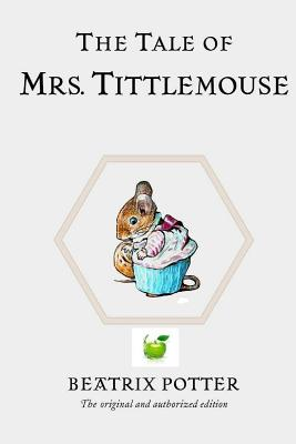 The Tale of Mrs. Tittlemouse - Potter, Beatrix