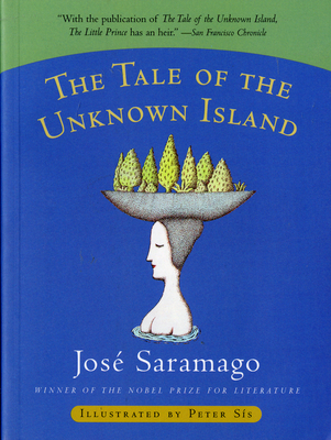 The Tale of the Unknown Island - Saramago, José