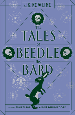 The Tales of Beedle the Bard - Rowling, J K