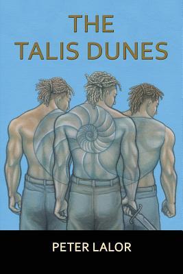 The Talis Dunes - Lalor, Peter