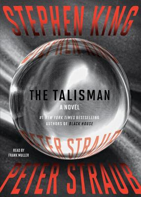 The Talisman - King, Stephen, and Straub, Peter, and Muller, Frank (Read by)
