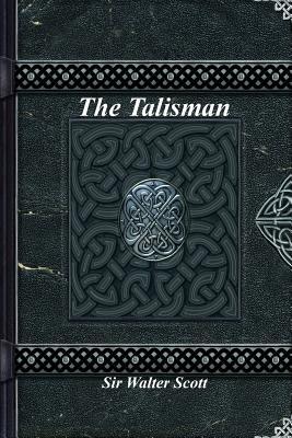 The Talisman - Scott, Sir Walter