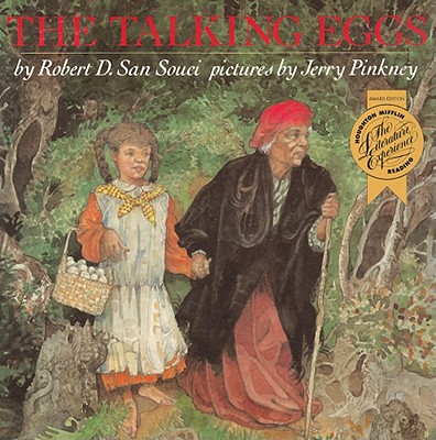 The Talking Eggs: A Folktale from the American South - San Souci, Robert D (Retold by)