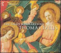 The Tallis Scholars Sing Thomas Tallis - The Tallis Scholars (choir, chorus)