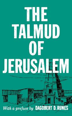 The Talmud of Jerusalem - Runes, Dagobert D