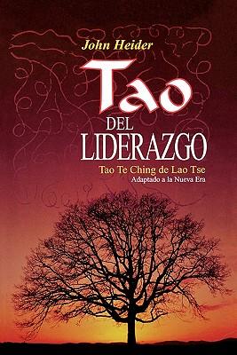 The Tao of Leadership - Heider, John