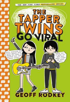 The Tapper Twins Go Viral - Rodkey, Geoff