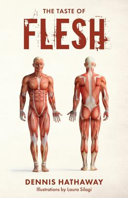 The Taste of Flesh - Hathaway, Dennis