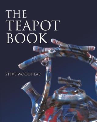 The Teapot Book - Woodhead, Steve