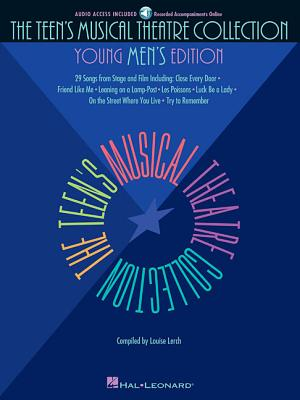 The Teen's Musical Theatre Collection: Young Men's Edition - Lerch, Louise