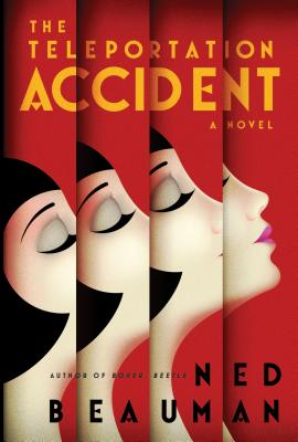 The Teleportation Accident - Beauman, Ned