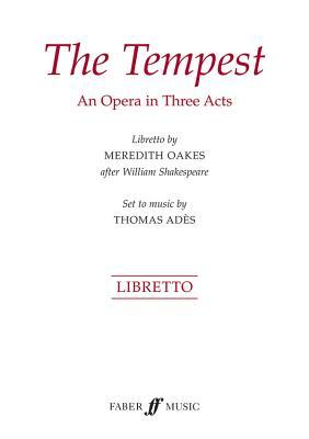 The Tempest: Libretto - Ades, Thomas (Composer)
