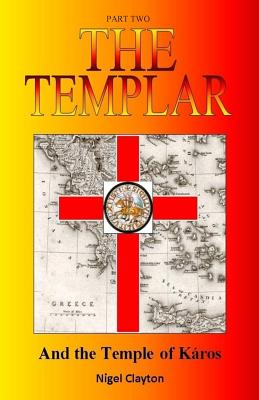 The Templar and the Temple of Karos - Vassal, Pierre
