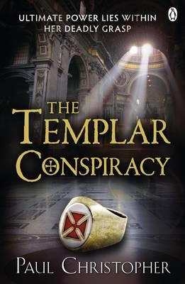 The Templar Conspiracy - Christopher, Paul