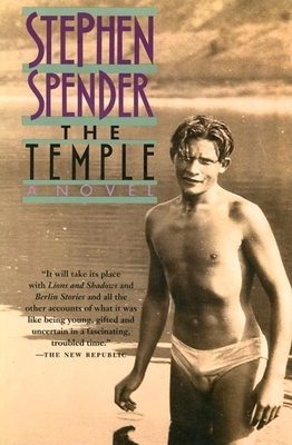 The Temple - Spender, Stephen, and Spender