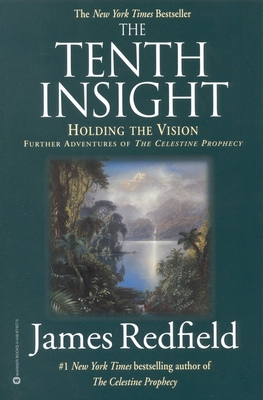 The Tenth Insight: Holding the Vision - Redfield, James