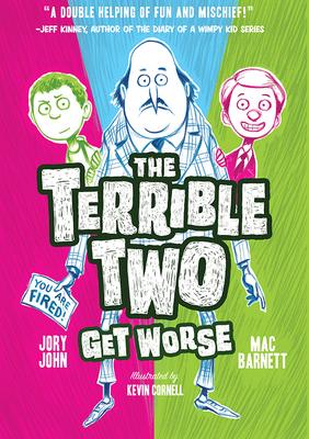 The Terrible Two Get Worse - Barnett, Mac, and John, Jory
