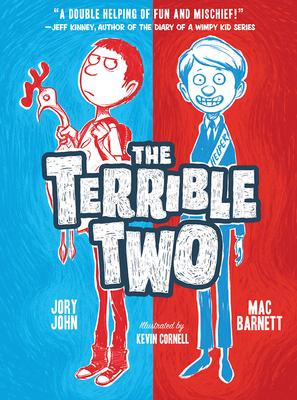 The Terrible Two - Barnett, Mac, and John, Jory