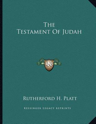 The Testament of Judah - Platt, Rutherford H