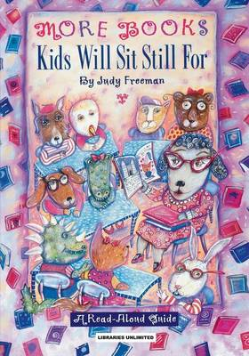 The The More Books Kids Will Sit Still for 1996: A Guide for Personal, Professional and Business Users - Freeman, Judy