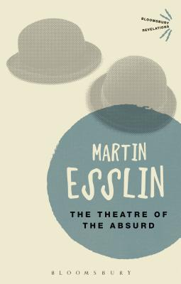 The Theatre of the Absurd - Esslin, Martin