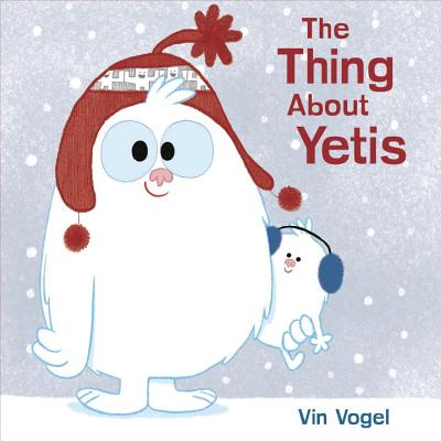 The Thing about Yetis - Vogel, Vin