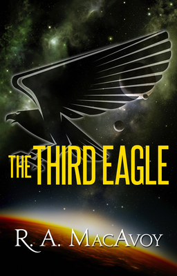 The Third Eagle - MacAvoy, R a