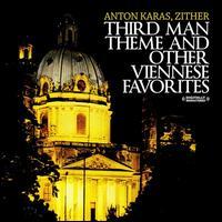 The Third Man Theme & Other Viennese Favorites - Anton Karas