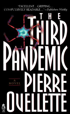 The Third Pandemic - Ouellette, Pierre