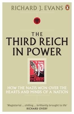 The Third Reich in Power - Evans, Richard J