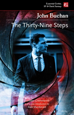The Thirty-Nine Steps - Buchan, John, and Macdonald, Kate (Introduction by)