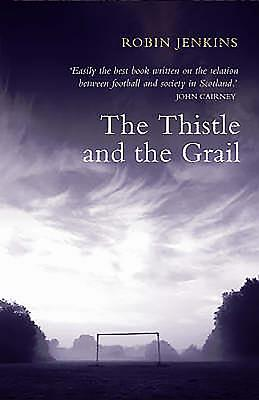The Thistle and the Grail - Jenkins, Robin