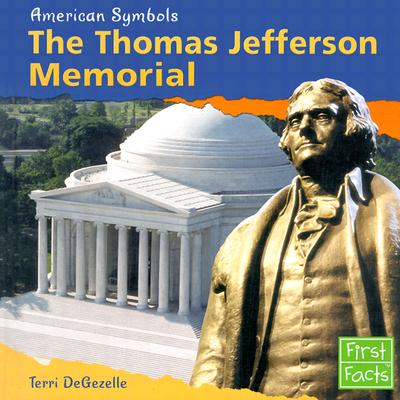 The Thomas Jefferson Memorial - Degezelle, Terri