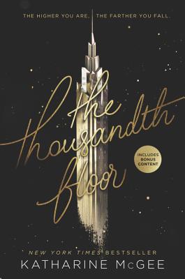 The Thousandth Floor - McGee, Katharine