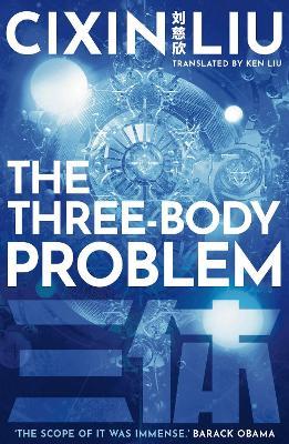 The Three-Body Problem - Liu, Cixin, and Liu, Ken (Translated by)