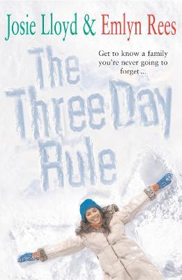 The Three Day Rule - Rees, Emlyn, and Lloyd, Josie