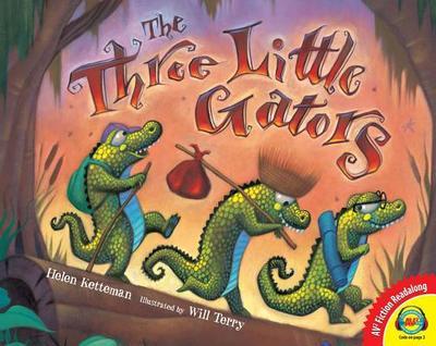 The Three Little Gators - Ketteman, Helen