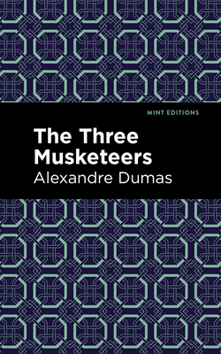 The Three Musketeers - Dumas, Alexandre, and Editions, Mint (Contributions by)