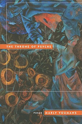 The Throne of Psyche - Youmans, Marly